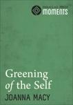 Greening of the Self, Macy, Joanna