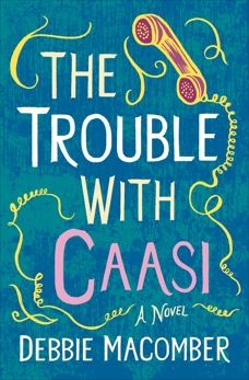 The Trouble with Caasi: A Novel