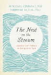 The Nest in the Stream: Lessons from Nature on Being with Pain, Kearney, Michael