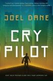 Cry Pilot, Dane, Joel