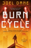 Burn Cycle, Dane, Joel