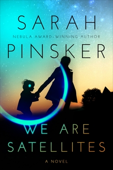 We Are Satellites, Pinsker, Sarah