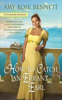 How to Catch an Errant Earl, Bennett, Amy Rose