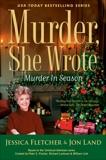 Murder, She Wrote: Murder in Season, Fletcher, Jessica & Land, Jon