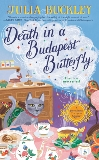 Death in a Budapest Butterfly, Buckley, Julia