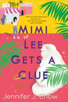 Mimi Lee Gets a Clue, Chow, Jennifer J.