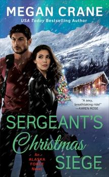 Sergeant's Christmas Siege, Crane, Megan