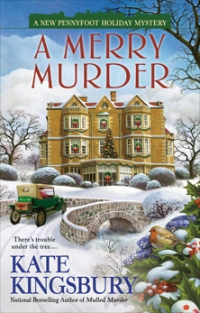 A Merry Murder, Kingsbury, Kate