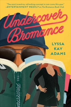 Undercover Bromance, Adams, Lyssa Kay