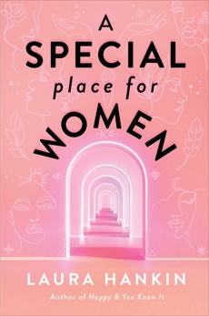 A Special Place for Women, Hankin, Laura