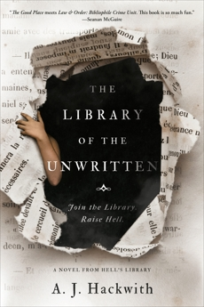 The Library of the Unwritten, Hackwith, A. J.