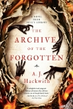 The Archive of the Forgotten, Hackwith, A. J.