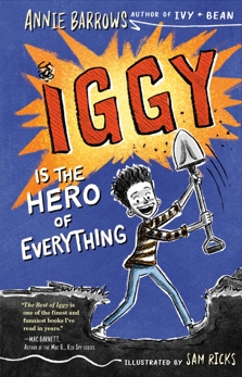 Iggy Is the Hero of Everything, Barrows, Annie