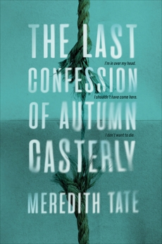 The Last Confession of Autumn Casterly, Tate, Meredith