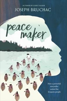 Peacemaker, Bruchac, Joseph