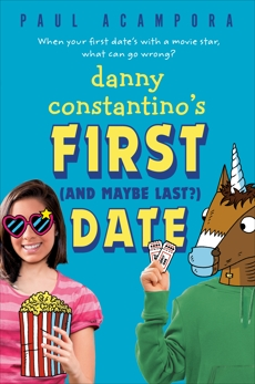 Danny Constantino's First (and Maybe Last?) Date, Acampora, Paul