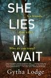 She Lies in Wait: A Novel, Lodge, Gytha