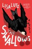 The Swallows: A Novel, Lutz, Lisa