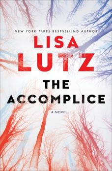 The Accomplice: A Novel, Lutz, Lisa