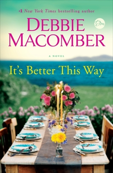 It's Better This Way: A Novel, Macomber, Debbie