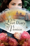 The Lost Diary of Venice: A Novel, DeRoux, Margaux