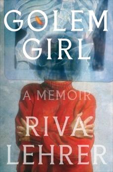 Golem Girl: A Memoir