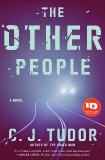 The Other People: A Novel, Tudor, C. J.