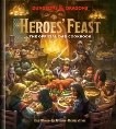 Heroes' Feast (Dungeons & Dragons): The Official D&D Cookbook, Peterson, Jon & Newman, Kyle & Witwer, Michael