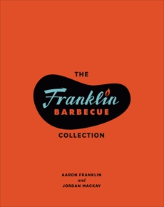 The Franklin Barbecue Collection [Two-Book Bundle]: Franklin Barbecue and Franklin Steak