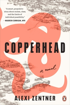 Copperhead: A Novel, Zentner, Alexi