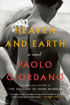 Heaven and Earth: A Novel, Giordano, Paolo