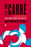 Agent Running in the Field: A Novel, le Carré, John
