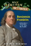 Benjamin Franklin: A nonfiction companion to Magic Tree House #32: To the Future, Ben Franklin!, Boyce, Natalie Pope & Osborne, Mary Pope