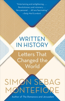 Written in History: Letters That Changed the World, Montefiore, Simon Sebag