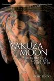 Yakuza Moon: Memoirs of a Gangster's Daughter, Tendo, Shoko