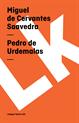 Pedro de Urdemalas, Cervantes Saavedra, Miguel de