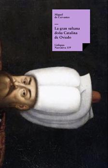La gran sultana, Cervantes Saavedra, Miguel de
