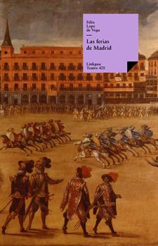 Las ferias de Madrid, Vega y Carpio, Felix Lope de