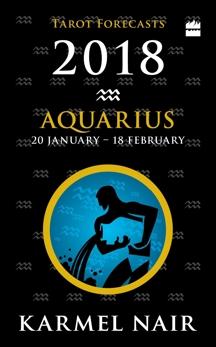Aquarius Tarot Forecasts 2018, Nair, Karmel