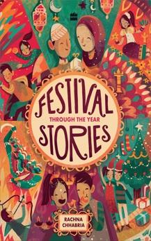 Festival Stories: Through the Year, Chhabria, Rachna