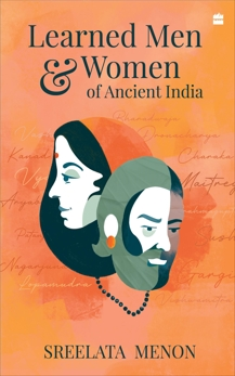 Learned Men and Women of Ancient India, Menon, Sreelata