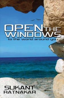Open the Windows: To the World aound You, Ratnakar, Sukant