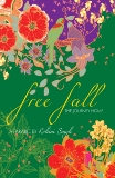 Free Fall: The Journey Home, Singh, Rohini