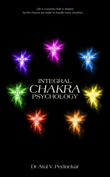 Integral Chakra Psychology, Pednekar, Atul V.