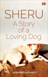 Sheru: A Story of a Loving Dog, Mohanty, Sudhansu
