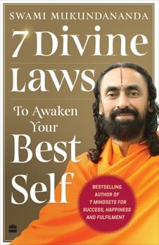 7 Divine Laws to Awaken Your Best Self, Mukundananda, Swami