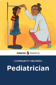 Community Helpers: Pediatrician, Antares Reading