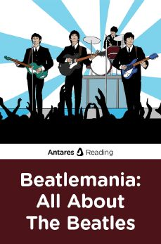 Beatlemania: All About The Beatles, Antares Reading