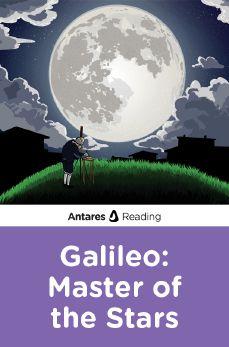 Galileo: Master of the Stars, Antares Reading