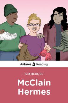 Kid Heroes: McClain Hermes, Antares Reading
